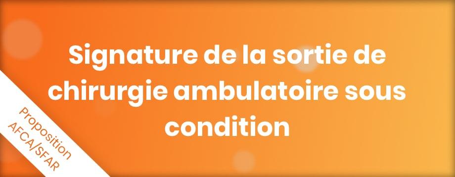 Signature de la sortie de chirurgie ambulatoire