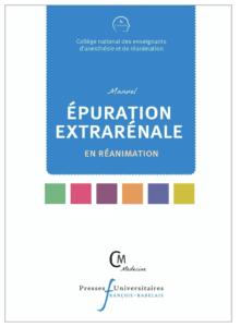 Manuel d'épuration extra-rénale en réanimation